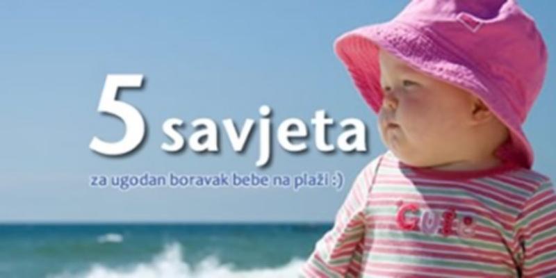 5 savjeta za ugodan boravak bebe na plaži