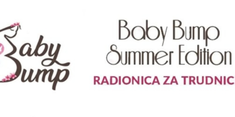 2. Radionica za trudnice - Baby Bump Summer Edition